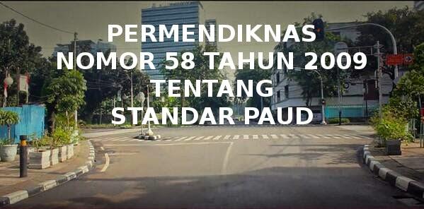standar paud permendiknas no 58 tahun 2009