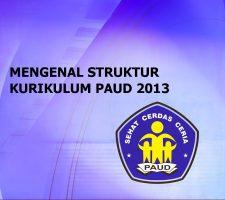 kerangka dasar dan struktur kurikulum 2013 paud