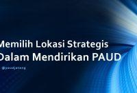 Memilih Lokasi Strategis Dalam Mendirikan PAUD TK