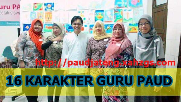karakter guru paud karakter guru paud yang baik karakter yang harus dimiliki guru paud karakter seorang guru paud