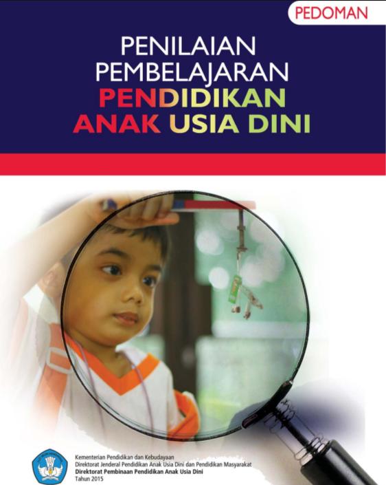 Download Buku Pedoman Penilaian Pembelajaran PAUD Kurikulum 2013 Resmi dari Direktorat PPAUD sampul biru. Official dan versi ebook final untuk ebook panduan penilaian pembelajaran PAUD K-13.