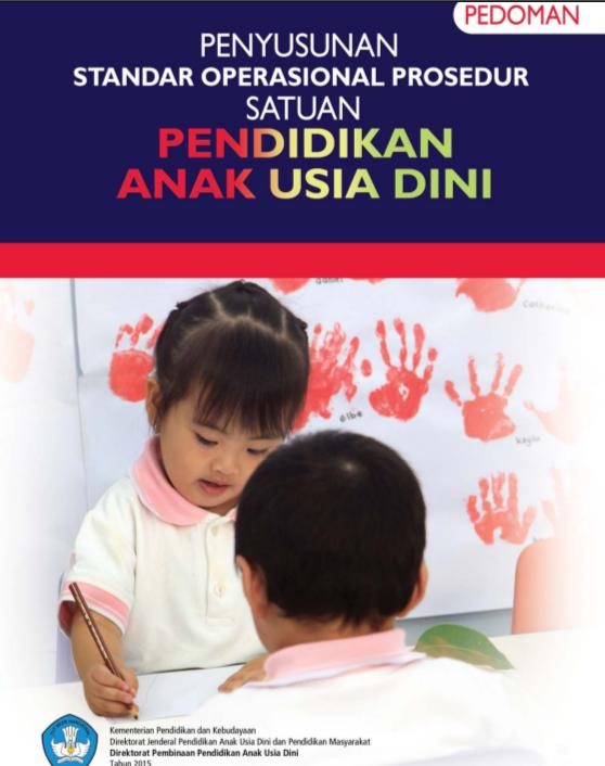 Buku Pedoman Penyusunan SOP PAUD K-13 by Direktorat PAUD