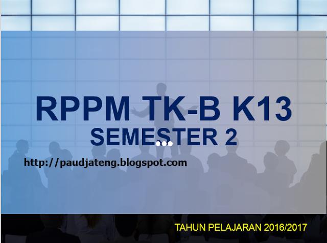 rppm tkb kurikulum 2013 rppm untuk tk-b usia 5-6 tahun contoh rppm tk b kurikulum 2013 contoh rppm tk-b k13 download rppm kurikulum 2013 tk contoh rppm tk-b 2013 cara membuat rppm tk